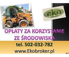 Opłaty środowiskowe, cena, tel 502-032-782, Warszawa, sprawozdanie, wykaz, 2017, 2018, 2019